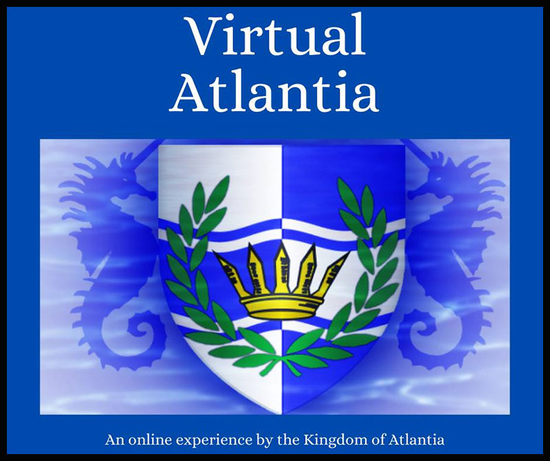 Virtual Atlantia - An online experience by the Kingdom of Atlantia