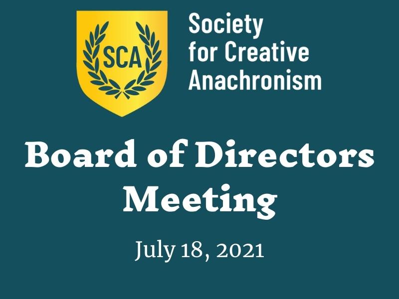 Board of Directors Meeting July 18, 2021